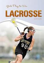 Girls Play to Win Lacrosse