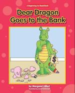 Dear Dragon Goes to the Bank (Beginning to Read)