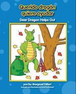 Querido dragón quiere ayudar / Dear Dragon Helps Out af Margaret Hillert