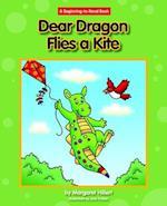 Dear Dragon Flies a Kite (Beginning to Read)
