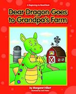 Dear Dragon Goes to Grandpa's Farm (Beginning to Read)
