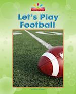 Let's Play Football (Beginning to Read)