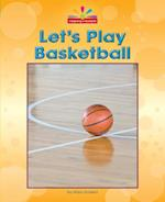 Let's Play Basketball (Beginning to Read)