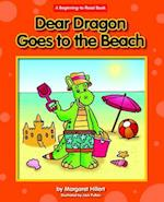 Dear Dragon Goes to the Beach (Beginning to Read)