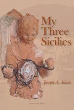 My Three Sicilies: Stories, Poems, and Histories