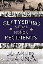 Gettysburg Medal of Honor Recipients af Charles Hanna