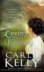 My Loving Vigil Keeping af Carla Kelly