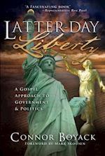 Latter-Day Liberty af Connor Boyack