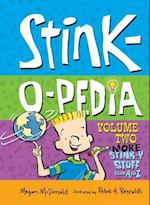 Stink-o-pedia: Volume 2 More Stink-y Stuff from a to Z (Stink Set 2, nr. 2)
