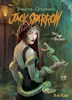 The Age of Bronze (Pirates of the Caribbean Jack Sparrow Spotlight, nr. 5)