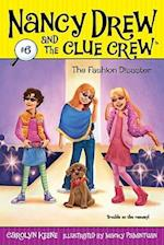 The Fashion Disaster (Nancy Drew the Clue Crew Library, nr. 6)