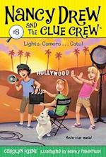 Lights, Camera... Cats! (Nancy Drew the Clue Crew Library, nr. 8)