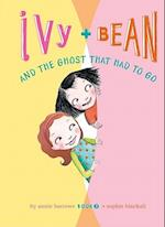 Ivy and Bean and the Ghost That Had to Go: #2