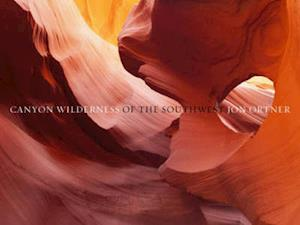 Canyon Wilderness of the Southwest:Limited Edition