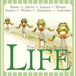 The Little Big Book of Life af Natasha Fried, Lena Tabori