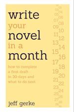 Write Your Novel in a Month af Jeff Gerke