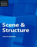 Elements of Fiction Writing - Scene & Structure (Elements of Fiction Writing)