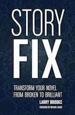 Story Fix af Larry Brooks