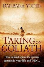 Taking on Goliath af Barbara J. Yoder