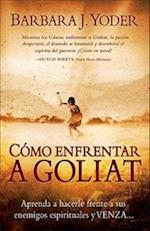 Como Enfrentar A Goliat af Barbara J. Yoder