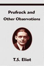 Prufrock and Other Observations af T. S. Eliot