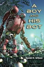 A Boy and His Bot af Daniel H. Wilson