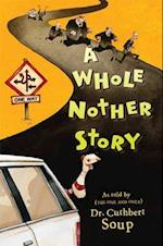A Whole Nother Story (Whole Nother Story Hardcover)