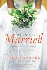 When I Get Married af Jerusha Clark