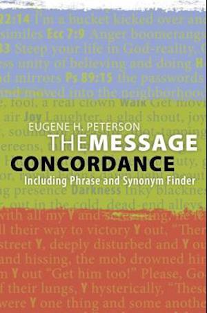 Bog, paperback The Message Concordance af Eugene H. Peterson
