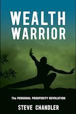Wealth Warrior: The Personal Prosperity Revolution af Steve Chandler