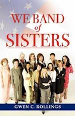 We Band of Sisters af Gwen C. Rollings