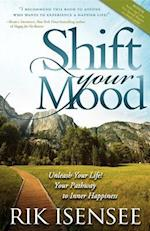 Shift Your Mood af Rik Isensee