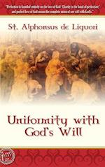 Uniformity With God's Will - Hard Cover af St Alphonsus de Liguori