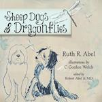 Sheep Dogs & Dragonflies