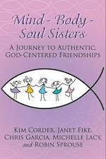 Mind - Body - Soul Sisters