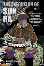 The Execution of Sun Ra