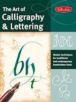 The Art of Calligraphy & Lettering af Arthur Newhall, John Stevens, Cari Ferraro