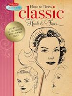 How to Draw Classic Heads & Faces (Walter Foster Collectibles)