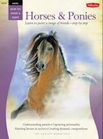 Horses & Ponies (How to Draw & Paint: Pastel)