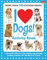 I Love Dogs! Activity Book (I Love Activity Books)