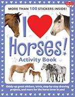 I Love Horses! Activity Book (I Love Activity Books)
