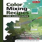 Color Mixing Recipes for Landscapes (Color Mixing Recipes)