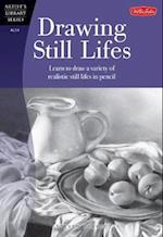 Drawing Still Lifes (Artist's Library (Paperback))