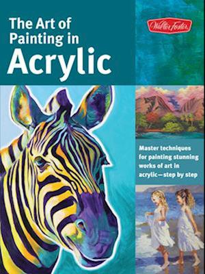 The Art of Painting in Acrylic (Collector's Series)