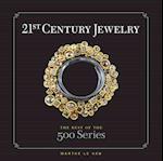 21st Century Jewelry (500 Lark Hardcover)