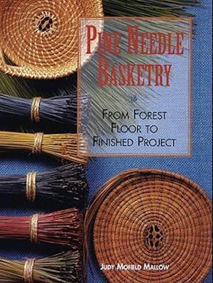 Bog, paperback Pine Needle Basketry af Judy Mofield Mallow
