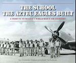 The School the Aztec Eagles Built