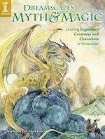 Dreamscapes Myth and Magic