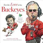 For the Love of the Buckeyes (For the Love of the)
