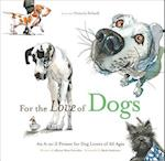 For the Love of Dogs af Mark Anderson, Victoria Stilwell